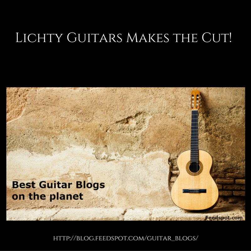 Best Guitars on the Planet - Lichty Guitars
