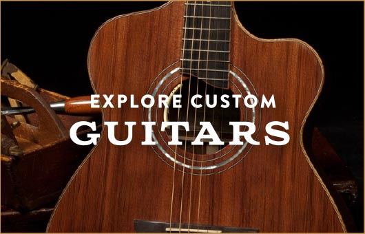 Explore Custom Guitars