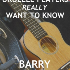 What Chords Every Uke Player Wants to Know