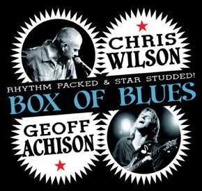Box of Blues, Chris Wilson & Geoff Achison