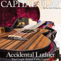 Capital at Play Lichty Guitars Feature