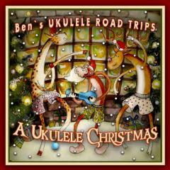 Ukulele Road Trip - Christmas