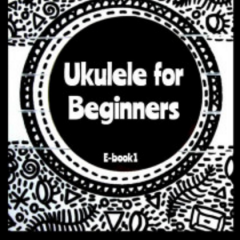 Ukulele For Beginners - EBook